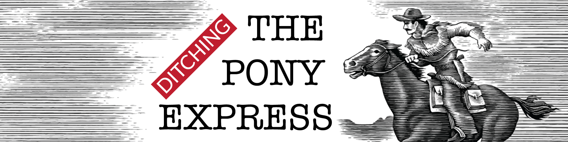 ditching-pony-express-blog-banner.png