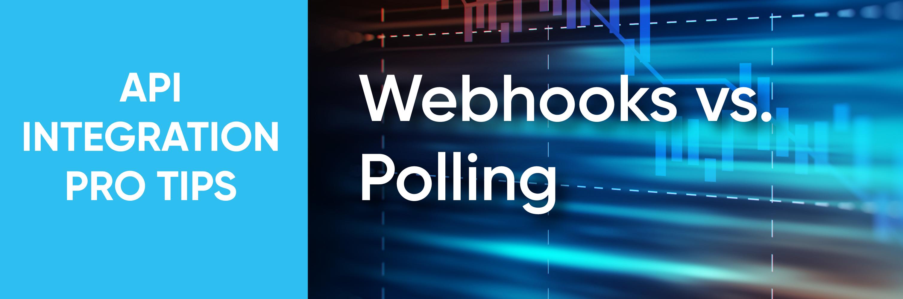 webhooks vs polling