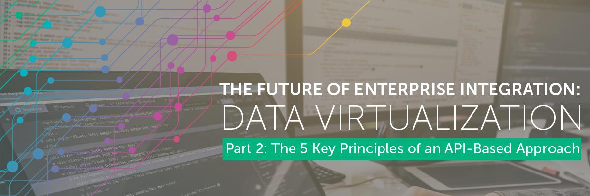 The Future of Enterprise Integration Part 2: The 5 Key