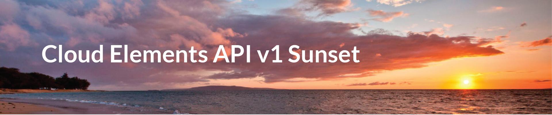 API v1 Sunset