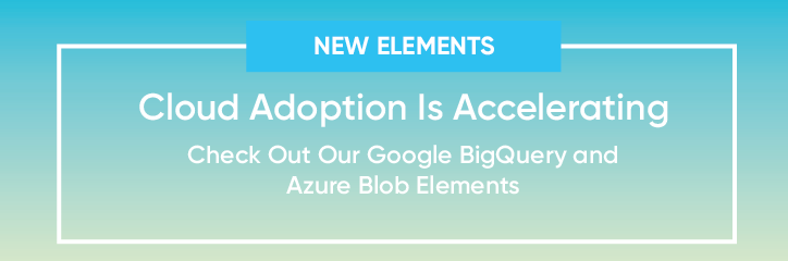 Google BigQuery and Azure Blob Elements