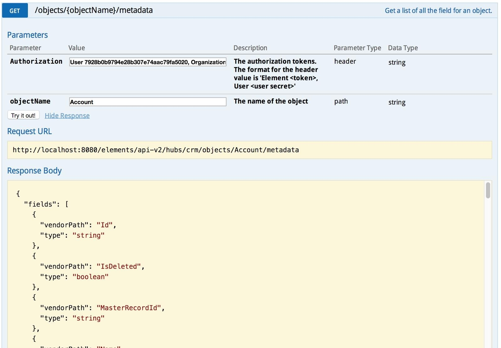 Retrieve the metadata for an object: call the /objects/{objectName}/metadata API