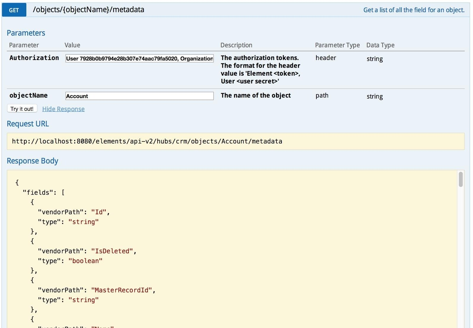 Retrieve the metadata for an object: call the /objects/{objectName}/metadata API